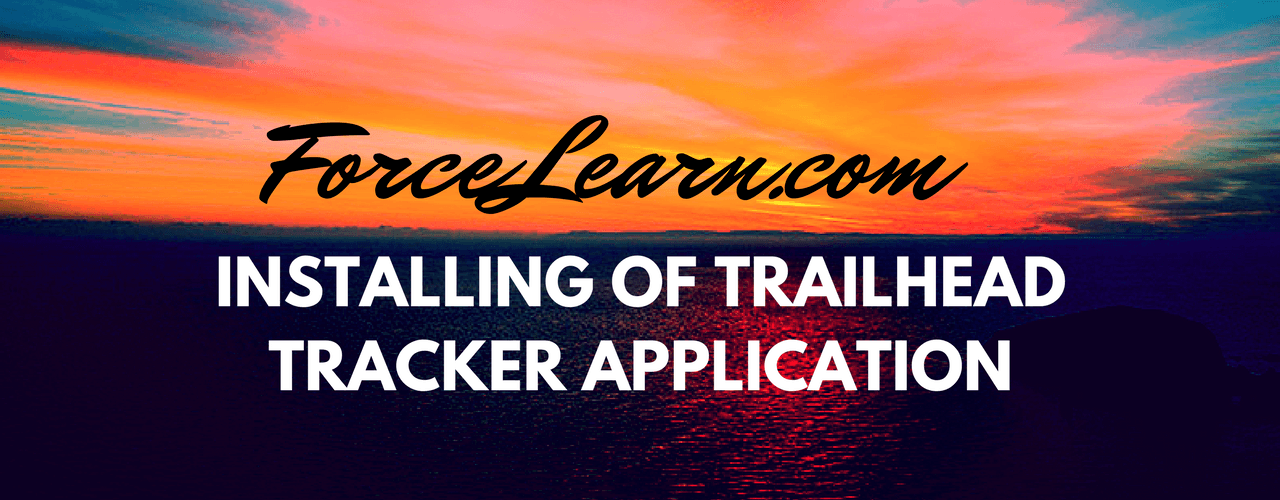 Installing Trailhead Tracker Application