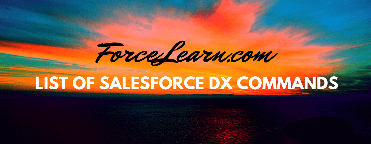 Salesforce DX commands List