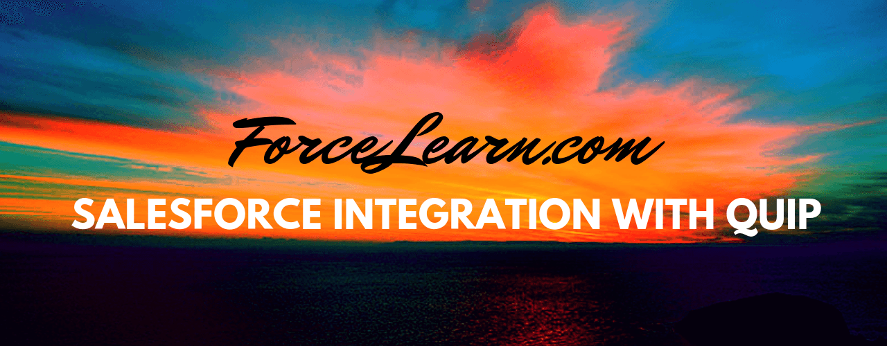 Salesforce integration with Quip