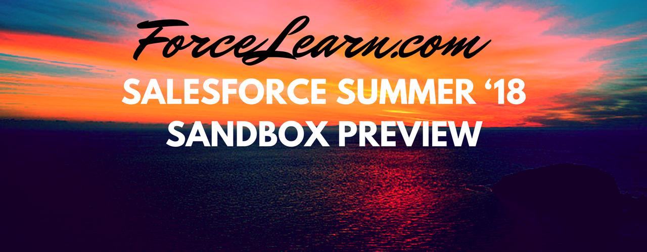 Salesforce Summer 18 Sandbox Preview